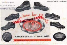 33 - BORDEAUX - BUVARD HUNGARIA - CHAUSSURES DE SPORTS- P. DUFAURET 12 RUE DES TROIS CONILS - Chaussures