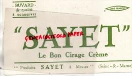 77 - MEAUX - BUVARD SAYET - LE BON CIRAGE CREME - Chaussures