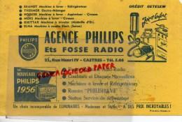 81 - CASTRES -  BUVARD AGENCE PHILIPS - ETS FOSSE RADIO- 22 RUE HENRI IV- CREDIT CETELEM- BRANDT- HOOVER- 1956 - Electricité & Gaz