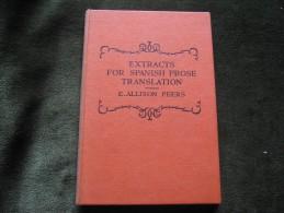 Extracts For Spanish Prose Translation - E.Allison Peers - Linguistique