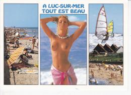 LUC -SUR-MER (14-Calvados), Tout Est Beau, Pin-up, Plage, Baigneurs, Planches à Voile, Ed. Artaud Frères - Luc Sur Mer