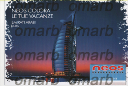 Fre256 Freecard Neos Air Airline Airways Aerienne Holidays Emirati Arabi Uniti Dubai Burj Al Arab UAE Architecture - Otros