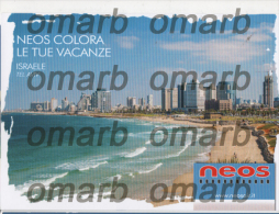 Fre260 Freecard Promozionale Neos Air Airline Airways Compagnie Aerienne Vacanza Israele Israel Tel Aviv Lungomare - Otros