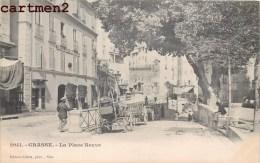 GRASSE LA PLACE NEUVE 1900 - Grasse
