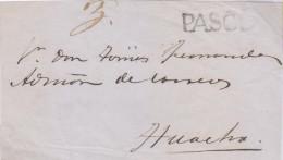 RG)CIRCA 1835-50 PERU, LINEAL PASCO CANC. IN BLACK, MANUSCRIPT 3 REALES, CIRCULATED FRONT COVER TO HUACHA, XF - Peru