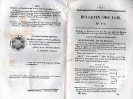 Bulletin Des Lois 779, Novembre 1840. Légion D'Honneur, Organisation Judiciaire Du Sénégal, Armée, Chemin De Fer. - Décrets & Lois