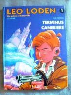 Léo Loden 1 : Terminus Canebière 1997 TBE - Leo Loden