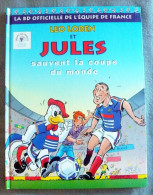 Leo Loden Et Jules Sauvent La Coupe Du Monde  E.O. TTBE  (avec Calendrier) - Leo Loden