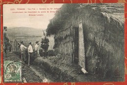VIETNAM - TONKIN - YEN-THÊ - Soldats Du 10è Colonial Construisant Les Tranchées Du Poste De Dong-Co - Groupe Lecanu - Vietnam