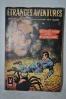 ETRANGES AVENTURES N°16 - Rendez-vous Avec L'angoisse - Comics Pocket 1970 - Etrange Aventure