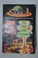 SIDERAL N°7 - F. RICHARD BESSIERE - 20 Pas Dans L'inconnu - Fusée - SF - Comics Pocket 1970 - Magazines