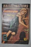 HALLUCINATIONS N°7 - Crucifie Le Hibou De Maurice LIMAT - Comics Pocket 1971 - Hallucination