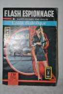 FLASH ESPIONNAGE N°4 - L'alibi Diabolique - Comics Pocket AREDIT 1966 - Magazines Et Périodiques