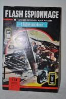 FLASH ESPIONNAGE N°10 Liste Noire - Comics Pocket AREDIT 1967 - Magazines Et Périodiques