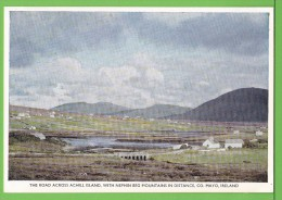 THE ROAD ACROSS ACHILL ISLAND / WITH NEPHIN BEG MOUNTAINS IN DISTANCE  / CO. MAYO..../ Carte Vierge - Mayo