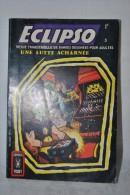 ECLIPSO N°5 - Une Lutte Acharnée - AREDIT Comics Pocket 1969 - Eclipso