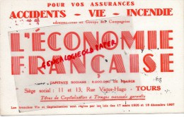 """37 - TOURS - BUVARD ASSURANCES """" L' ECONOMIE FRANCAISE """" 11-13 RUE VICTOR HUGO - Vloeipapier"""
