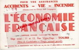 """37 - TOURS - BUVARD ASSURANCES """" L´ ECONOMIE FRANCAISE """" 11-13 RUE VICTOR HUGO - Blotters"""