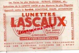 87 - LIMOGES - BUVARD LUNETTES LASCAUX - OPTICIEN- 4 BD LOUIS BLANC-61 RUE ADRIEN DUBOUCHE- SONOTONE- PHILIPS - O