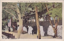 California Los Angeles Ye Alpine Tavern Mount Lowe