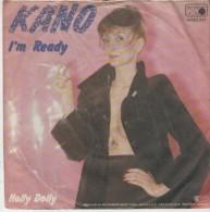 Kano  : I`m Ready  / Holly Dolly  - Metronome 0030.331 - Disco, Pop