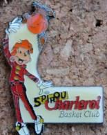 SPIROU - CHARLEROI BASKET BALL CLUB - BALLON   -         (12) - Celebrities