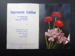 CALENDRIER 1962 (M1505) IMPRIMERIE CALIFICE (2 Vues) Grand Rue Charleroi - Calendriers