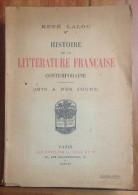 Histoire De La Littérature Française Contemporaine René LALOU 1922 - 1901-1940
