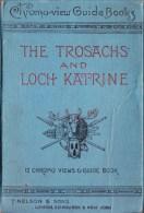 Chromo-view Guide Books - The Trosachs And Loch Katrine - 12 Chromo Views & Guide Book - Livres