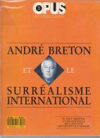 Opus International 123-124 Andre Breton Et Le Surrealisme International - Altri Classici