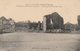 LA GRANDE GUERRE 1914-15 - VIENNE LE CHATEAU -51- RUINES PRES L'HOTEL DE VILLE - Francia