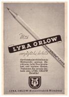 Original Werbung - 1941 - Lyra-Orlow , Bleistiftfabrik In Nürnberg , Bleistifte !!! - Schreibgerät