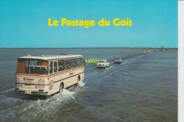 Ile De Noirmoutier   Le Passage Du Gois - Noirmoutier