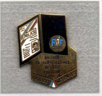 Pin´s  Police  Nationale  Brigade  De  Surveillance  De  Voie  Publique - Polizei