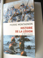 LIVRE SUR LA LEGION ETRANGERE ETAT EXCELLENT 444 PAGES PIERRE MONTAGNON 1999 ETAT EXCELLENT - Libri