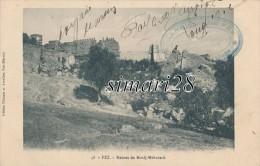 FEZ - N° 48 - RUINES DE BORDJ-MEHARECH - Fez