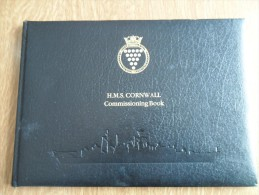 H.M.S. CORNWALL - COMMISSIONING BOOK - RAREST AND BEAUTIFULL - WITH LADY DIANA  1988  - SEE PHOTO - Esercito Britannico