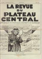 """""""La Revue Du Plateau Central Mai 1939 Puy De Dôme Cantal Allier,Hte Loire Lozère Corrèze Aveyron Lot Creuse Hte Vienne - Documenti Storici"""