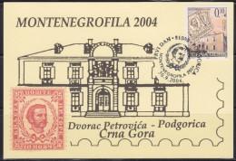 6846. Montenegro, 2004, Philatelic Exhibition - Montenegrofila, CM - Montenegro
