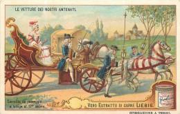 CHROMO LIEBIG - Le Vetture Dei Nostri Antenati - Carrozza Da Passeggio E Lettiga Ect -Série Italienne N°981 - Année 1909 - Liebig