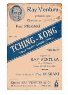 """PARTITION CHANT """"TCHING-KONG"""" Ray VENTURA et SES COLLEGIENS-Paroles & Musique de Paul MISRAKI 1937"""