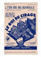 """PARTITION CHANT """"T'EN FAIT PAS BOUBOULE"""" film """"LE ROI DU CIRAGE"""" Georges MILTON-P.COLOMBIER-R.PUJOL-A.WILLEMETZ-R.ERWIN"""