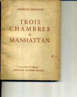 SIMENON 3 TROIS CHAMBRES A MANHATTAN 1954 - Arthème Fayard - Autres