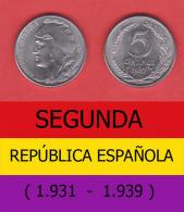 SPAIN / SECOND REPUBLIC Segunda República  (1.931 / 1.939)  5 CÉNTIMOS  1.937  IRON  KM#752  SC/UNC   DL-11.214 - [ 2] 1931-1939 : Republic