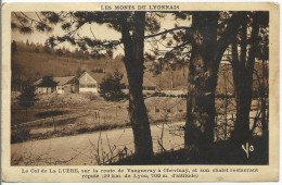Le Col De La LUERE, Sur La Route De Vaugneray à Chevinay Et Son Chalet Restaurant Réputé - Unclassified