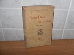 LIBRO NOTRE-DAME DE LESBOS CHARLES-ETIENNE COPIA NUMERATA 1924 PAGINE 320 - Libri, Riviste, Fumetti