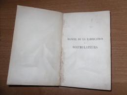 LIBRO MANUEL DE LA FABRICATION DES ACCUMULATEURS  1906 PAGINE 248 - Libri, Riviste, Fumetti
