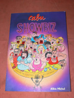 "CABU   "" SHOWBIZ ""  EDITIONS ALBIN MICHEL  /  AUTEUR CHARLIE HEBDO - Cabu"