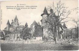 La Corrèze - Environs De MEYSSAC - COLLONGES - Château De Faige Et Tours De L'Eglise - Andere Gemeenten