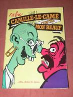 "CABU   "" CAMILLE LE CAME CONTRE MON BEAUF    ""   EDITIONS 1980  ALBIN MICHEL   /  AUTEUR CHARLIE HEBDO - Cabu"